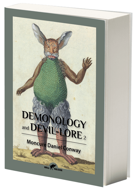Demonology and Devil-Lore, Volume I