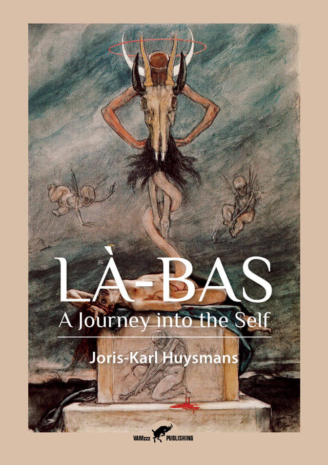 Là-Bas, A Journey into the Self by Joris-Karl Huysmans